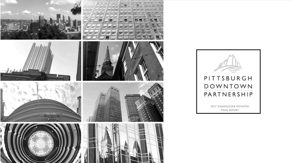 Photo shows the cover of the 2017 PDP Stakeholder Engagement Report for Downtown Pittsburgh