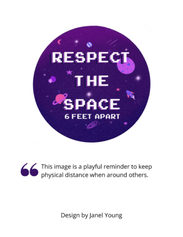 """Image shows a purple illustration of outer space, with the words """"Respect the Space - 6 Feet Apart."""""""