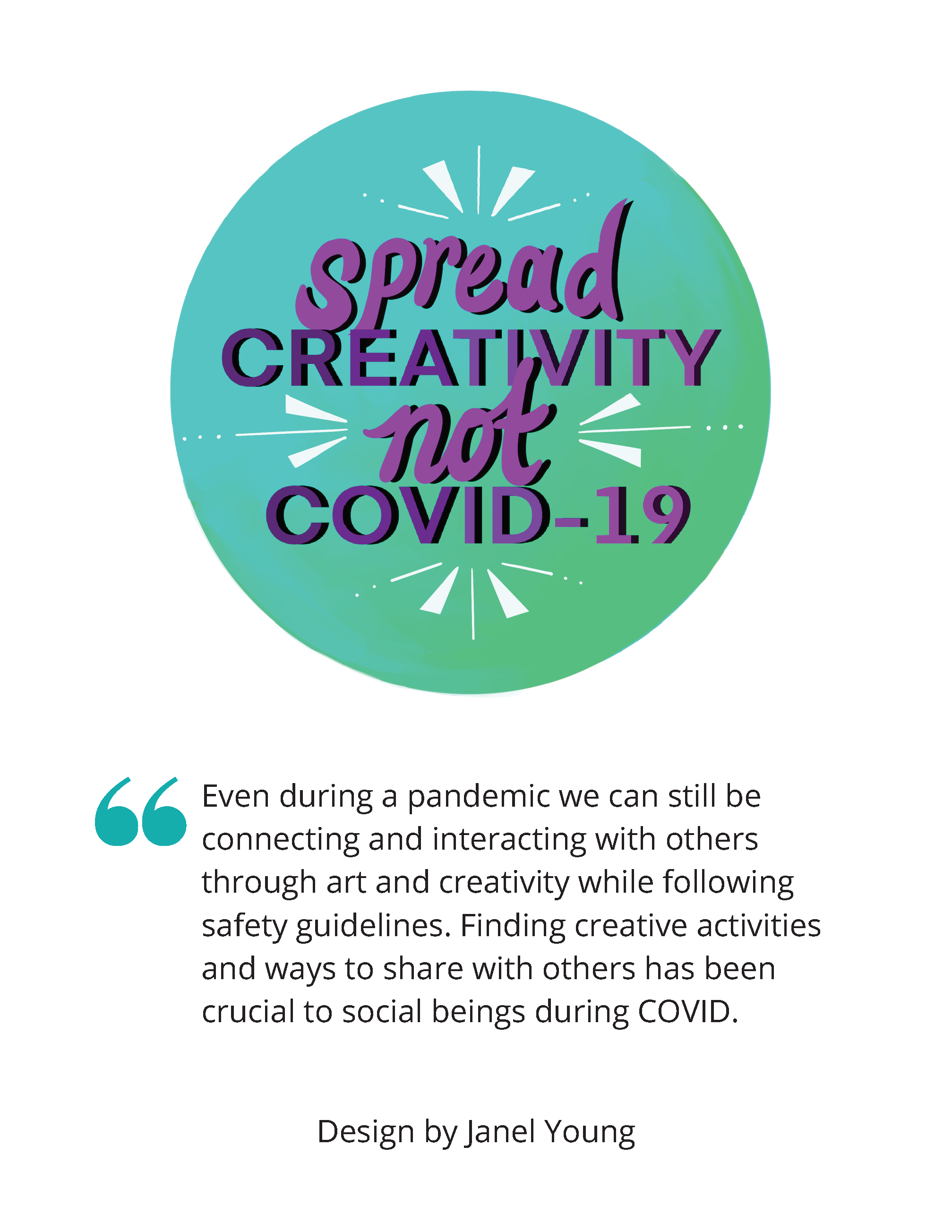 """Image shows a teal and green gradient background with the words """"Spread Creativity, Not COVID-19"""" in purple"""