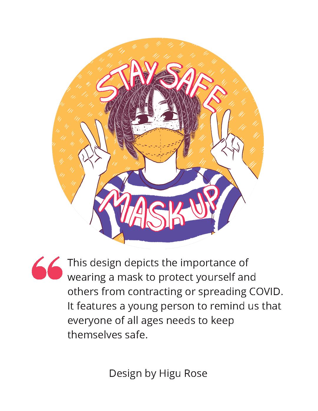"""Image shows a person in a blue and white striped shirt wearing a mask and holding up two peace signs, with the text """"Stay Safe Mask Up"""" on top."""
